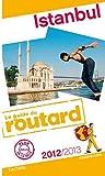 echange, troc Collectif - Guide du Routard Istanbul 2012/2013
