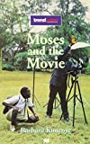 Moses and the Movie (Trendsetters) (0333653475) by Kimenye, Barbara