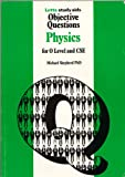 "Physics: ""O"" Level Objective Questions (Key Facts) (0850975751) by Shepherd, Michael"