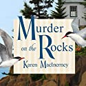 Murder on the Rocks: Gray Whale Inn Mysteries, Book 1 Audiobook by Karen MacInerney Narrated by Talmadge Ragan