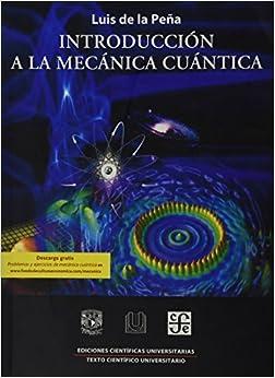 Introducción a la mecánica cuántica (Ediciones Cientificas