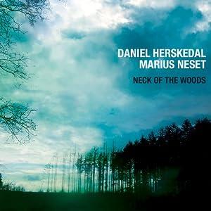 Neck of the Woods - Daniel Herskedal & Marius Neset