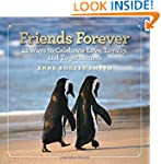 Friends Forever: 42 Ways to Celebrate...