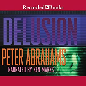 Delusion | [Peter Abrahams]