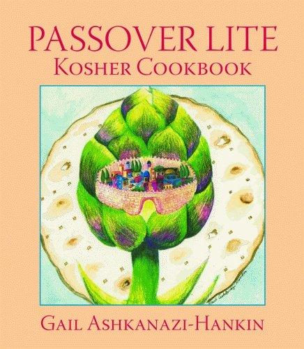 Passover Lite Kosher Cookbook by Gail Ashkanazi-Hankin
