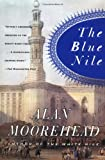 Blue Nile (0060956402) by Alan Moorehead