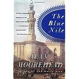 The Blue Nileby Alan Moorehead