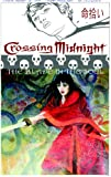 Crossing Midnight Vol. 3: The Sword in the Soul
