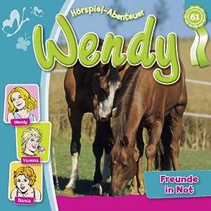 Freunde in der Not (Wendy 61) Hörspiel