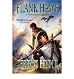 [ [ [ Flank Hawk[ FLANK HAWK ] By Ervin II, Terry W. ( Author )Oct-15-2009 Paperback