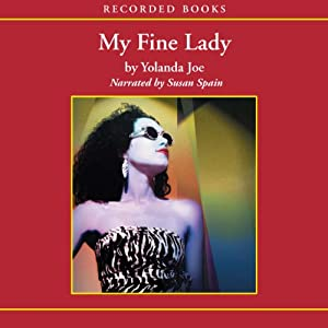 My Fine Lady | [Yolanda Joe]