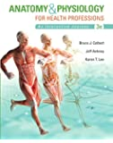 Anatomy & Physiology for Health Professions (3rd Edition)