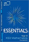 Year 8 Maths: Course Book (Lonsdale Key Stage 3 Essentials) Educational Experts