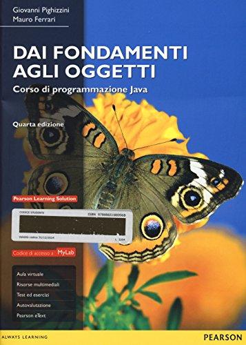 Dai fondamenti agli oggetti Corso di programmazione Java Con aggiornamento online PDF