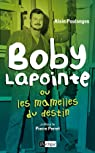 Boby Lapointe ou les mamelles du destin (Arts, littérature et spectacle) par Poulanges