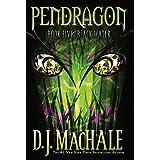 Black Water (Pendragon Book 5) ~ D.J. MacHale