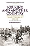 img - for For King and Another Country: Indian Soldiers on the Western Front 1914-18 by Shrabani Basu (2015-11-05) book / textbook / text book