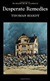 Thomas Hardy Desperate Remedies (Wordsworth Classics)