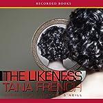 The Likeness | Tana French