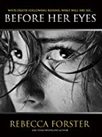 Before Her Eyes (Thriller)