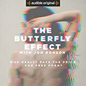 The Butterfly Effect with Jon Ronson | [Jon Ronson]