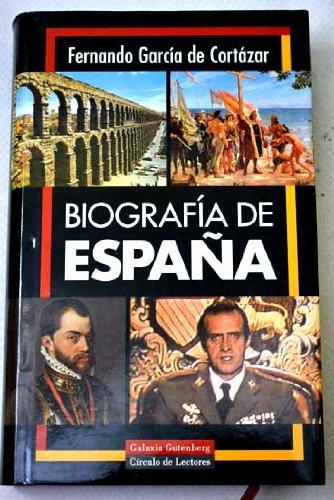 Biografia de espana/ Biography of Spain (Spanish Edition)
