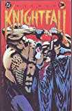 Batman - Knightfall - Part One - The Broken Bat Boug Moench