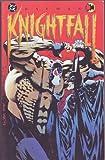 Batman - Knightfall - Part One - The Broken Bat Boug Moench