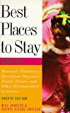 Best Places to Stay in Mexico: Fourth Edition (039576338X) by Jamison, Bill