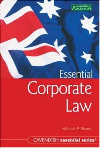 Essential Corporate Law (Australian Essential Series)