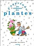 echange, troc Elisabet Ballart - J'apprends les richesses des plantes