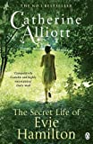 Catherine Alliott The Secret Life of Evie Hamilton