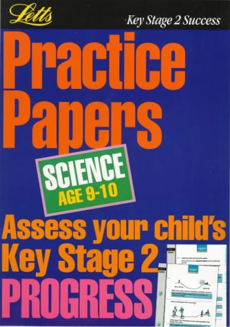Key Stage 2 Practice Papers Science: Age 9-10