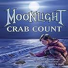 Moonlight Crab Count Hörbuch von Dr. Neeti Bathala, Jennifer Keats Curtis Gesprochen von: Lee German