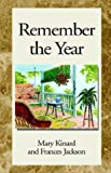Remember the Year (1413415865) by Mary Kinard