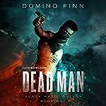 Dead Man: Black Magic Outlaw, Book 1 | Domino Finn