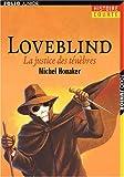 echange, troc Michel Honaker - Loveblind : La justice des ténèbres