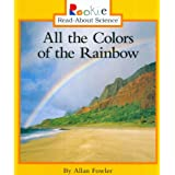 All the Colors of the Rainbow (Rookie Read-About Science (Paperback))