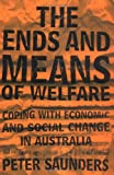 The ends and means of welfare:coping with economic and social change in Australia