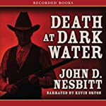 Death at Dark Water | John Nesbitt