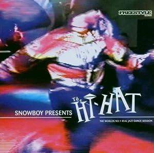 Snowboy Presents the Hi-Hat: Mixed By Snowboy