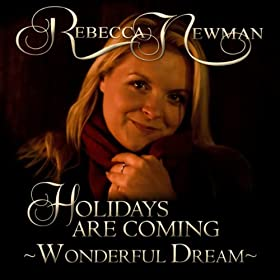 Holidays Are Coming - Wonderful Dream