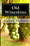 img - for Old Wineskins book / textbook / text book