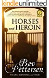 HORSES AND HEROIN (Romantic Mystery) (English Edition)