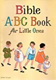 img - for Bible A-B-C Book for Little Ones book / textbook / text book