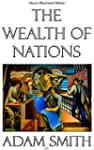 The Wealth of Nations - Classic Illus...