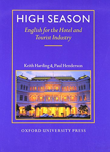 High Season: Student's Book: English for the Hotel and Tourist Industry
