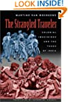 The Strangled Traveler: Colonial Imag...