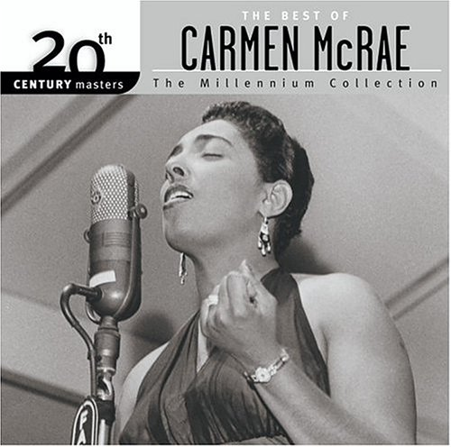 Carmen McRae - 20th Century Masters - The Millennium Collection: The Best O