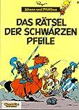 Johann und Pfiffikus, Bd.8, Das Rätsel der schwarzen Pfeile title=